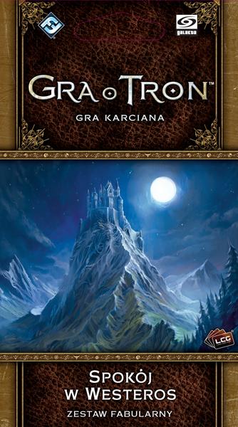 Gra o Tron LCG II edycja - Spokój w Westeros (zestaw fabularny)