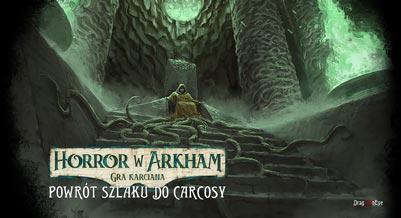 Horror w Arkham: Gra Karciana - dodatek powrót Szlaku do Carcosy