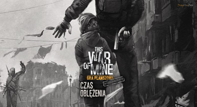 This War of Mine dodatek Czas Oblężenia
