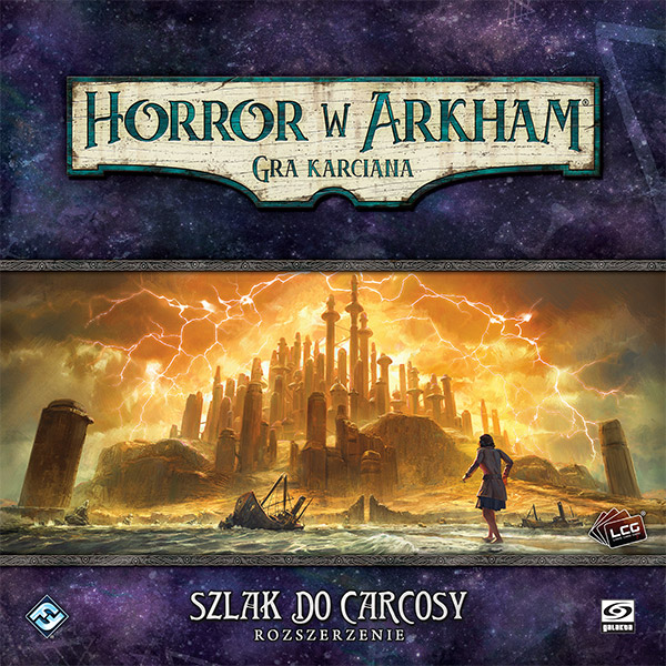 Horror w Arkham LCG - Szlak do Carcosy