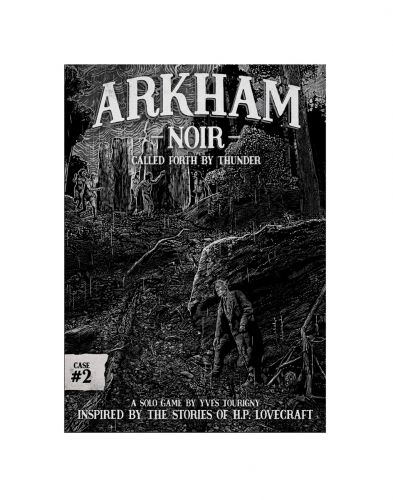 Arkham Noir: Case #2 - Called Forth By Thunder (ENG)