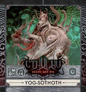 cthulhu-death-may-die-yog-sothoth