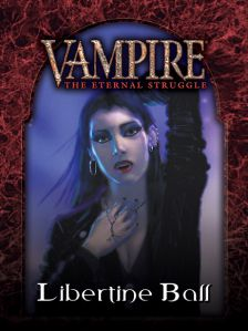 Vampire: The Eternal Struggle - Sabbat: Libertine Ball