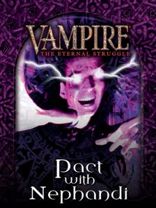 Vampire: The Eternal Struggle - Sabbat: Pact with Nephandi