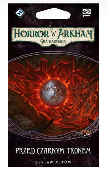 Horror w Arkham Lcg - Przed Czarnym Tronem