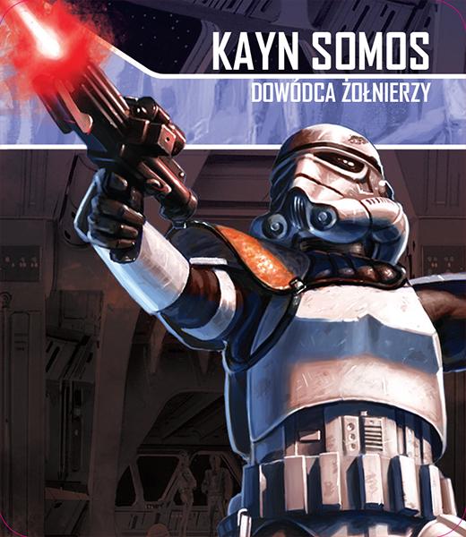 Star Wars: Imperium Atakuje - Kayn Somos, Dowódca żołnierzy (zestaw przeciwnika)
